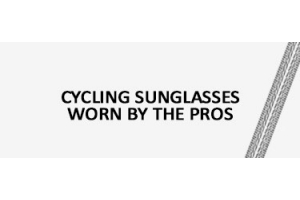 Cycling Sunglasses worn by the pros banner
